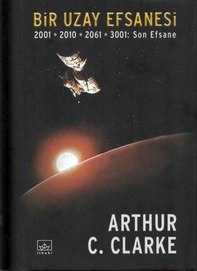 Arthur C. Clarke – Bir Uzay Efsanesi Serisi PDF indir