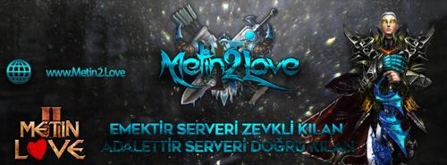Metin2Love – Zor Emek Server