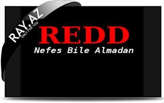 Redd - Nefes Bile Almadan