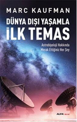 Marc Kaufman Dünya Dışı Yaşamla İlk Temas Pdf E-kitap indir