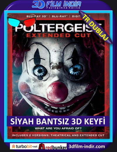 Poltergeist 3d: Kötü Ruh 3D 2015 ( ANAMORPHIC Siyah Bantsız BluRay m1080p 3d) Türkçe Dublajlı 3 boyutlu film indir