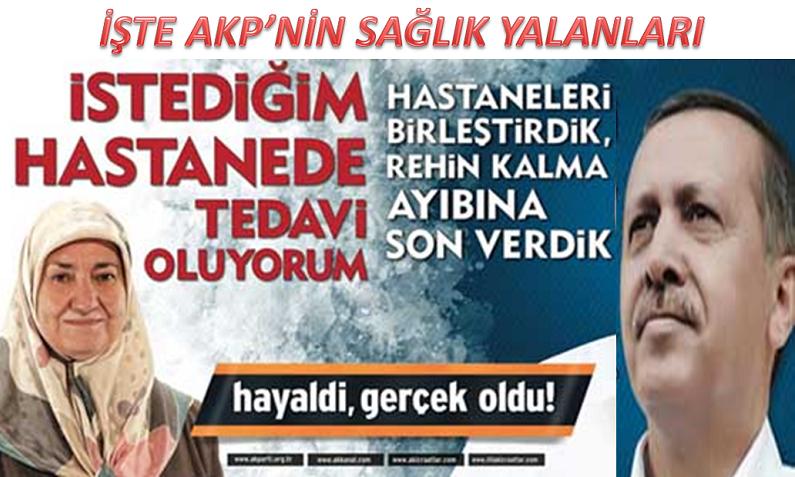 Sağlıkta AKP'nin yalan rüzgarı