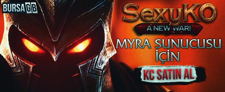 Sexy-KO Myra Sunucusuna Özel KC Satışı Başladı !