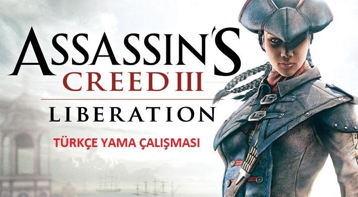 Assassin's Creed Liberation Türkçe Yama Çalışması