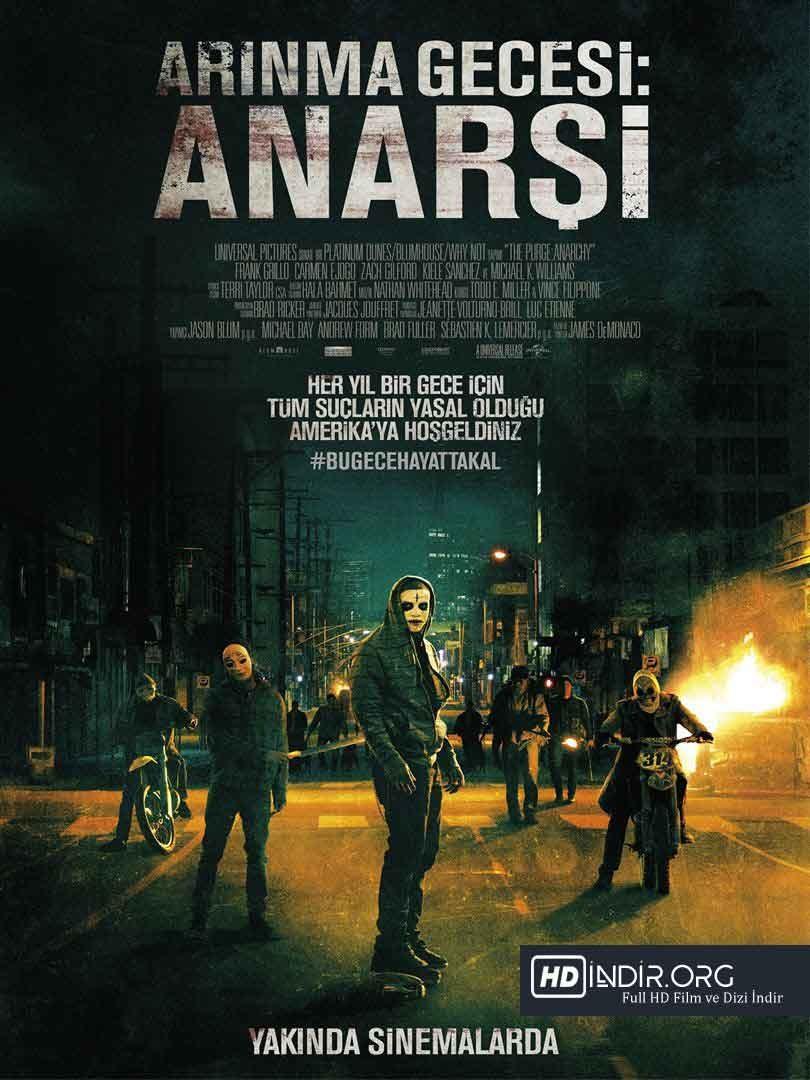 Arınma Gecesi: Anarşi - The Purge: Anarchy (2014) Türkçe Dublaj HD - Film indir