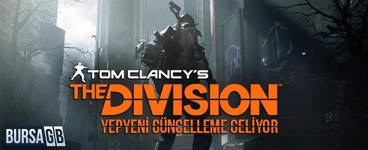 The Division'a Yepyeni Güncelleme!