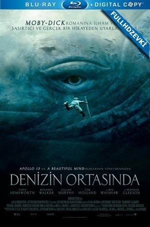 Denizin Ortasında - In The Heart Of the Sea | 2015 | BluRay | DuaL TR-EN - Film indir - Tek Link indir