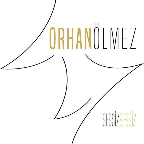 Orhan Ölmez - Sessiz Sessiz (2019) Full Albüm İndir
