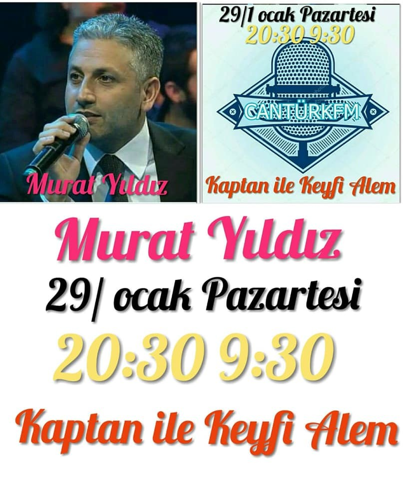 Murat Yıldız  Canturkfm  Konuk Oluyor