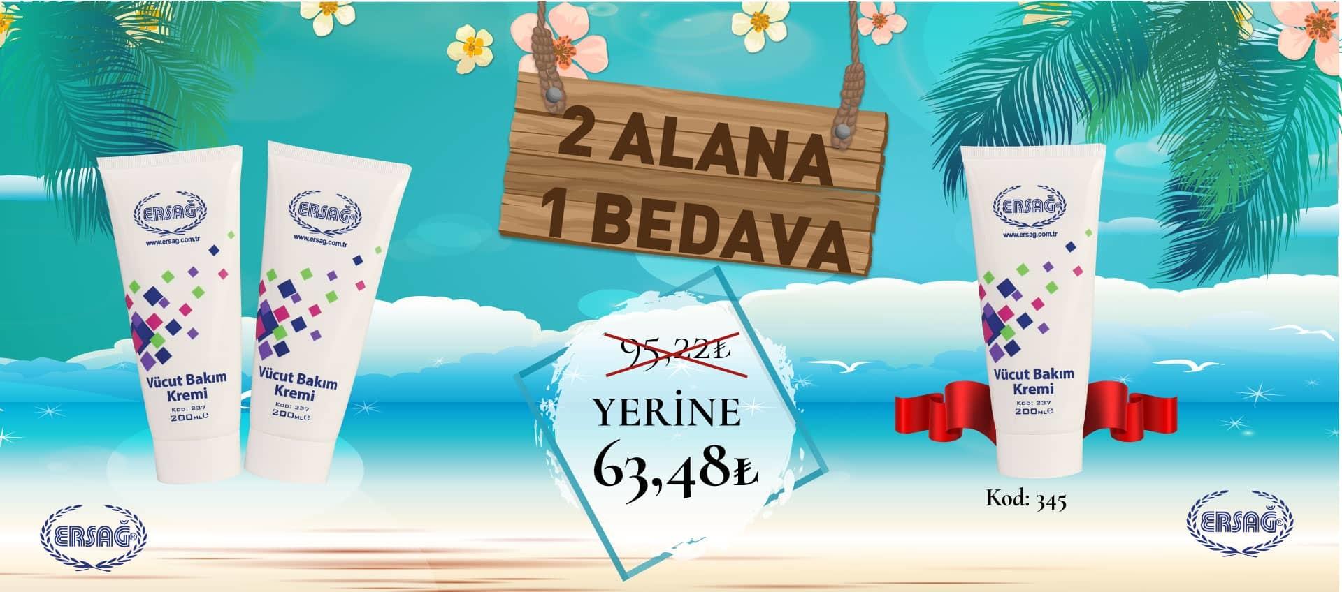 Ersağ Kıbrıs Nisan 2'ci Dönem 2 Alana 1 Bedava Promosyonu