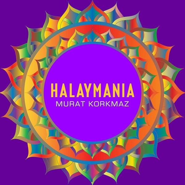 Murat Korkmaz Halaymania 2019 Albümü Flac full indir