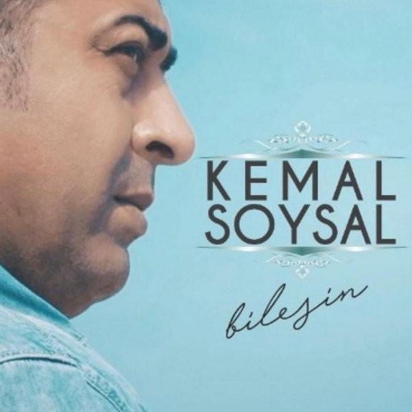 Kemal Soysal Bilesin 2019 Albüm Flac Full Albüm İndir