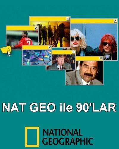 National Geographic - Nat Geo ile 90'lar (2016) türkçe dublaj belgesel serisi indir
