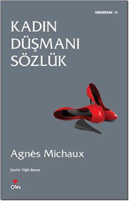 Agnes Michaux Kadın Düşmanı Sözlük Pdf