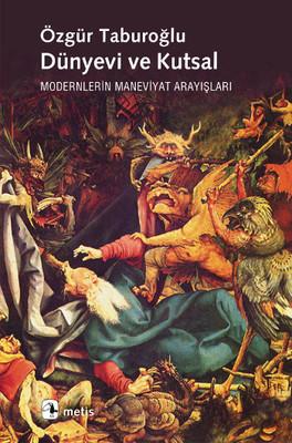 Özgür Taburoğlu Dünyevi ve Kutsal Pdf