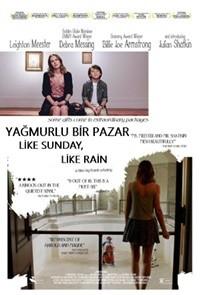 Yağmurlu Bir Pazar – Like Sunday Like Rain 2014 DVDRip XviD Türkçe Dublaj – Tek Link