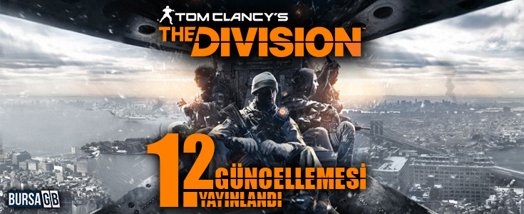 Tom Clansy's The Division 1.2 Güncellemesi Geldi