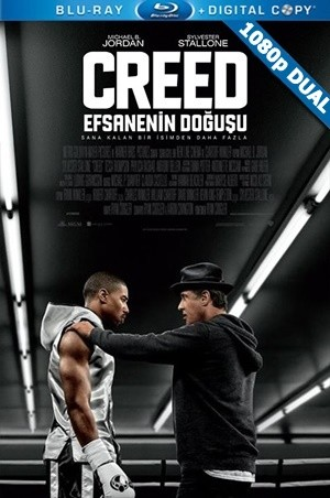 Creed: Efsanenin Doğuşu - Creed | 2015 | BluRay 1080p x264 | DuaL TR-EN