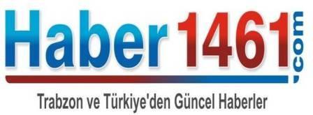 HABER 1461 - TRABZON ve TÜRKİYE'NİN HABER SİTESİ