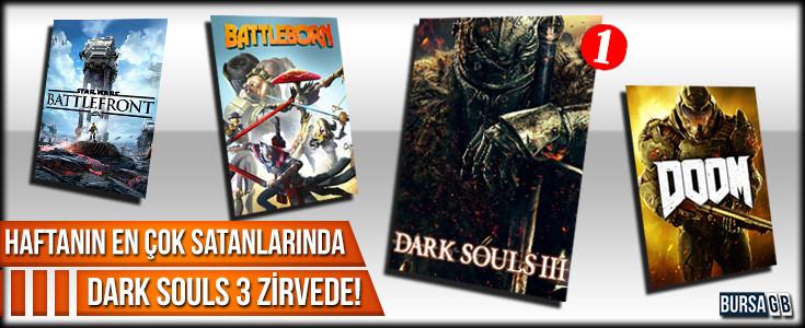 Haftanin Çok Satanlarinda Dark Souls 3 Zirvede
