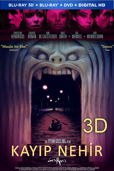 Kayıp Nehir 3D – Lost River 3D 2014 1080p Limited 3D Half SBS DuaL Türkçe Dublaj EN İNDİR