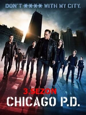 Chicago P.D. 3.Sezon Tüm Bölümler Türkçe Altyazı – Güncel – Tek Link