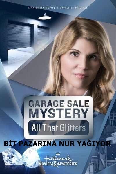 Bit Pazarına Nur Yağıyor – Garage Sale Mystery: All That Glitters 2014 HDRip XviD Türkçe Dublaj – Tek Link