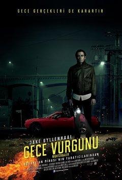 Gece Vurgunu - Nightcrawler 2014 Türkçe Dublaj MP4