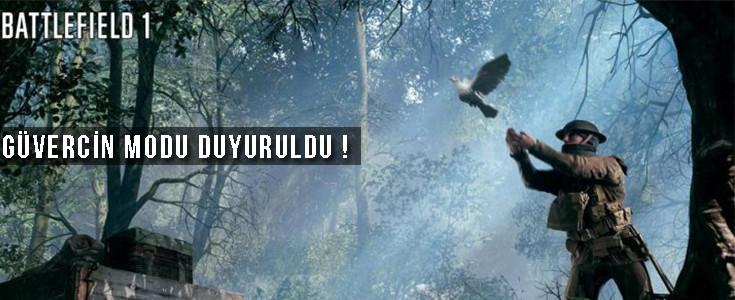 Battlefield 1 için Yeni ve Görülmemiş Bir Oyun Modu !