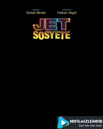 Jet Sosyete 3.Bölüm İzle İndir Full HD Tek Parça (4 Mart 2018)