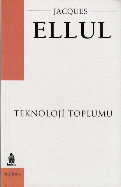 Jacques Ellul Teknoloji Toplumu Pdf