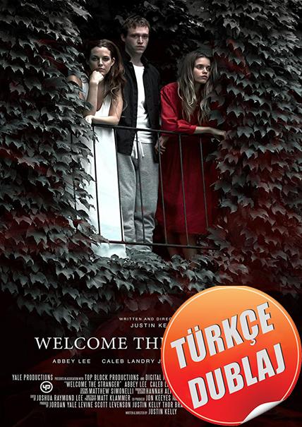 Hoş Geldin Yabancı - Welcome the Stranger 2018 (BRRip) Türkçe Dublaj Film İndir