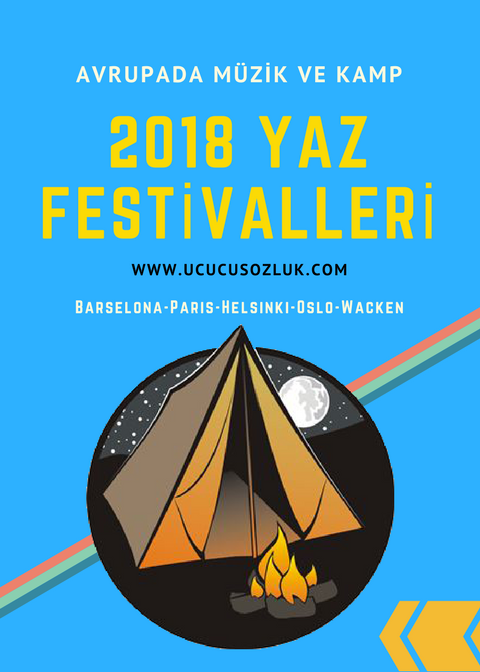 Yazın Kaçılabilecek Avrupa Müzik Festivalleri