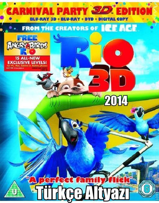 Rio 2 - 3D Half SBS - Türkçe Altyazı - 3D Film indir