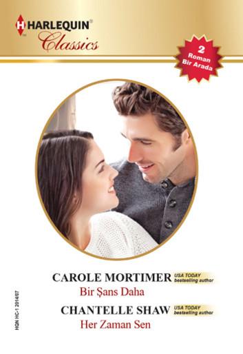 Carole Mortimer Bir Şans Daha Pdf