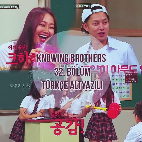 Knowing Brothers 32. Bölüm (Sistar & Hwang Chi-yeul )[Türkçe Altyazılı] OX8GE2