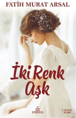 Fatih Murat Arsal İki Renk Aşk Pdf E-kitap indir