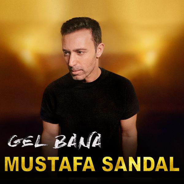 Mustafa Sandal Gel Bana 2019 Single HQ full albüm indir