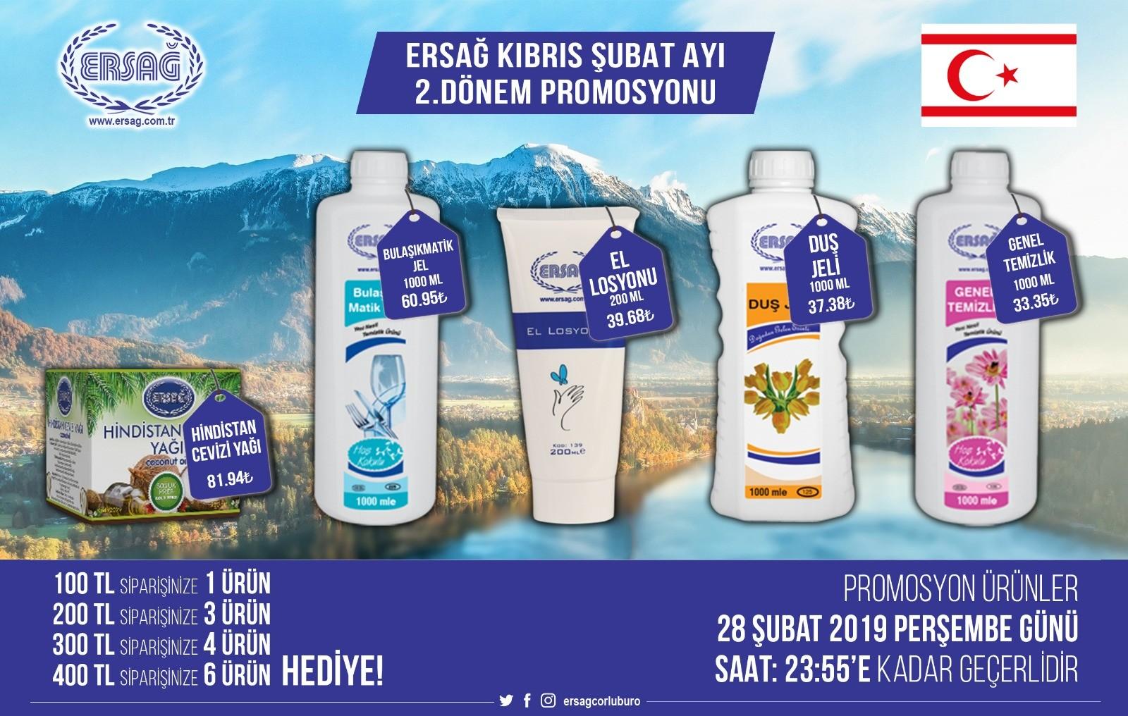 Ersağ Kıbrıs Şubat ayı 2'ci Dönem Puromosyon Ürünleri