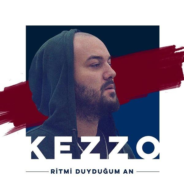 Kezzo Ritmi Duyduğum An 2019 Single Flac full albüm indir