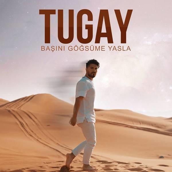 Tugay Başını Göğsüme Yasla 2019 Single Flac Full Albüm indir