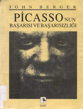 John Berger Picasso'nun Başarısı ve Başarısızlığı Pdf