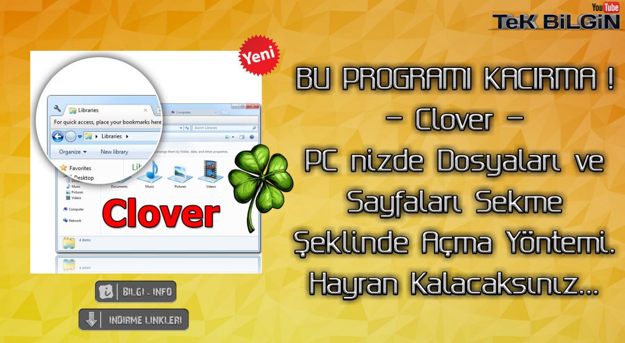 Clover Nedir ? Nasıl Kullanılır ? - PC de dosyaları Sekme Olarak Açma !