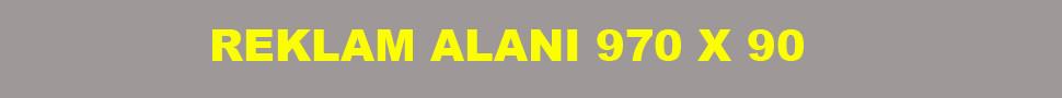 Reklam Alani 970 X 90