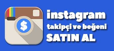 instagram takipçi ve beğeni satın alma