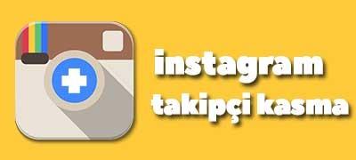 Instagram Takipçi Kasma 2017