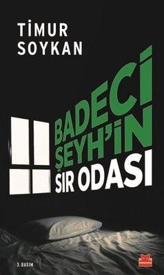 Timur Soykan Badeci Şeyh'in Sır Odası Pdf E-kitap indir
