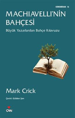 Mark Crick Machiavelli'nin Bahçesi Pdf