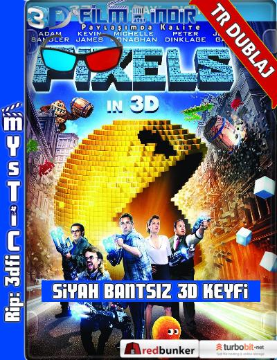 Pixels 3D (2015) ( ANAMORPHIC Siyah Bantsız BluRay m1080p 3d) Türkçe Dublaj 3 boyutlu film indir