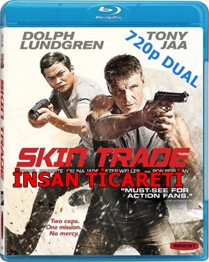İnsan Ticareti - Skin Trade | 2014 | BluRay 720p x264 | DuaL TR-EN - Tek Link